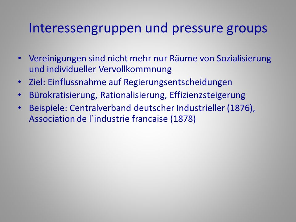 Interessengruppen und pressure groups