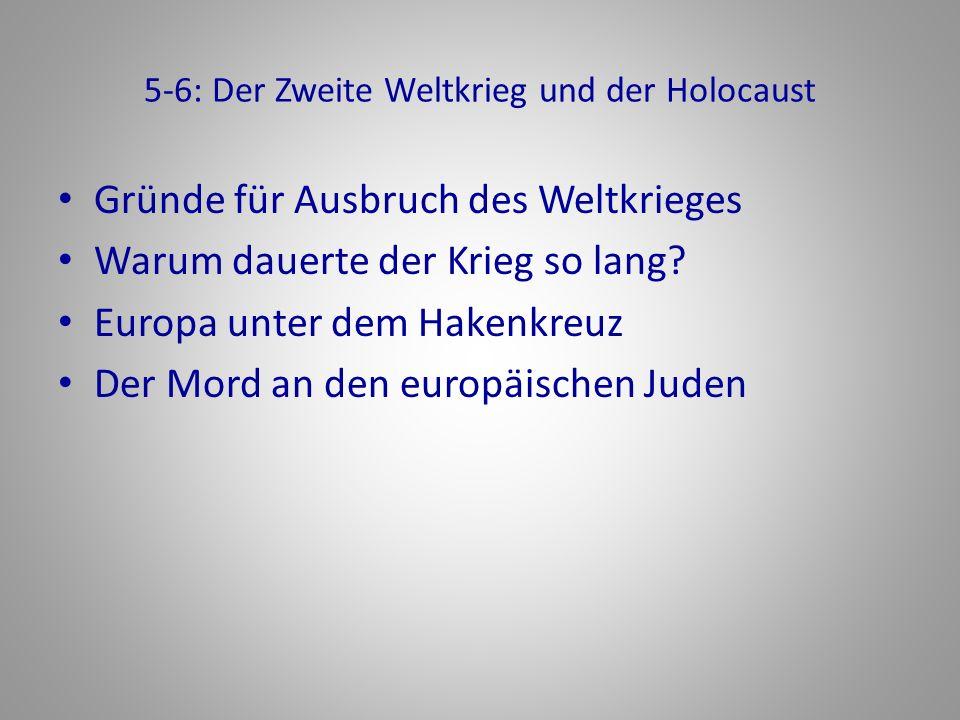 5-6: Der Zweite Weltkrieg und der Holocaust
