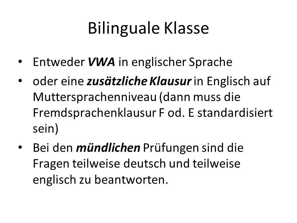 Bilinguale Klasse Entweder VWA in englischer Sprache