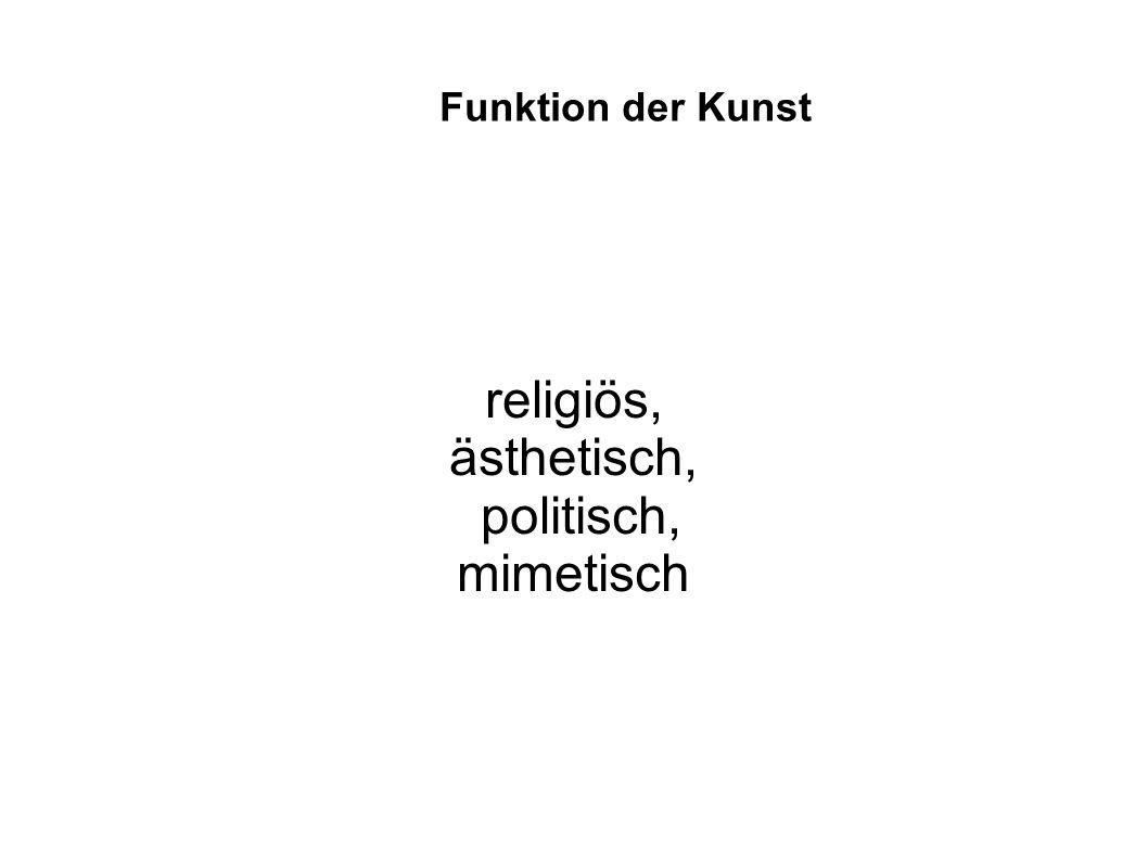 religiös, ästhetisch, politisch, mimetisch