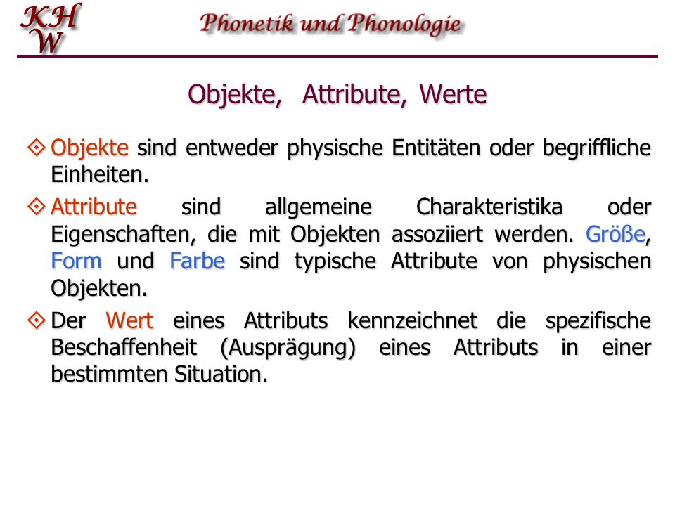 Objekte, Attribute, Werte