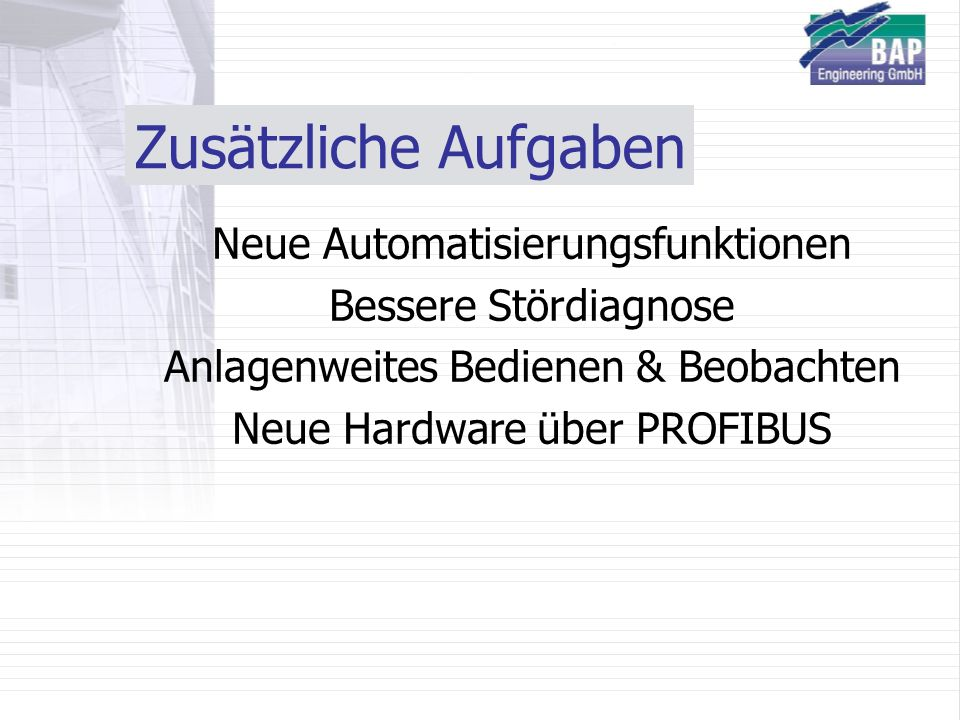 Zusätzliche Aufgaben Neue Automatisierungsfunktionen