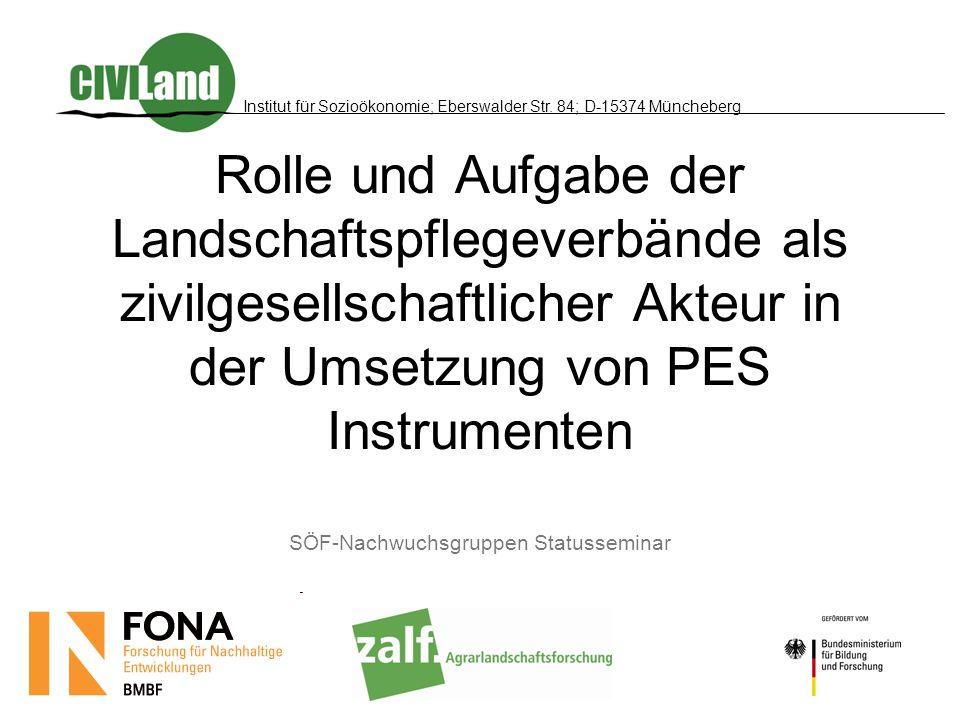Rolle und Aufgabe der Landschaftspflegeverbände als zivilgesellschaftlicher Akteur in der Umsetzung von PES Instrumenten