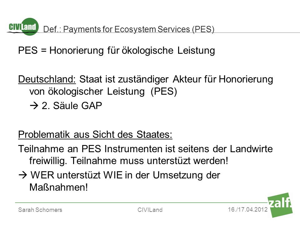 Def.: Payments for Ecosystem Services (PES)