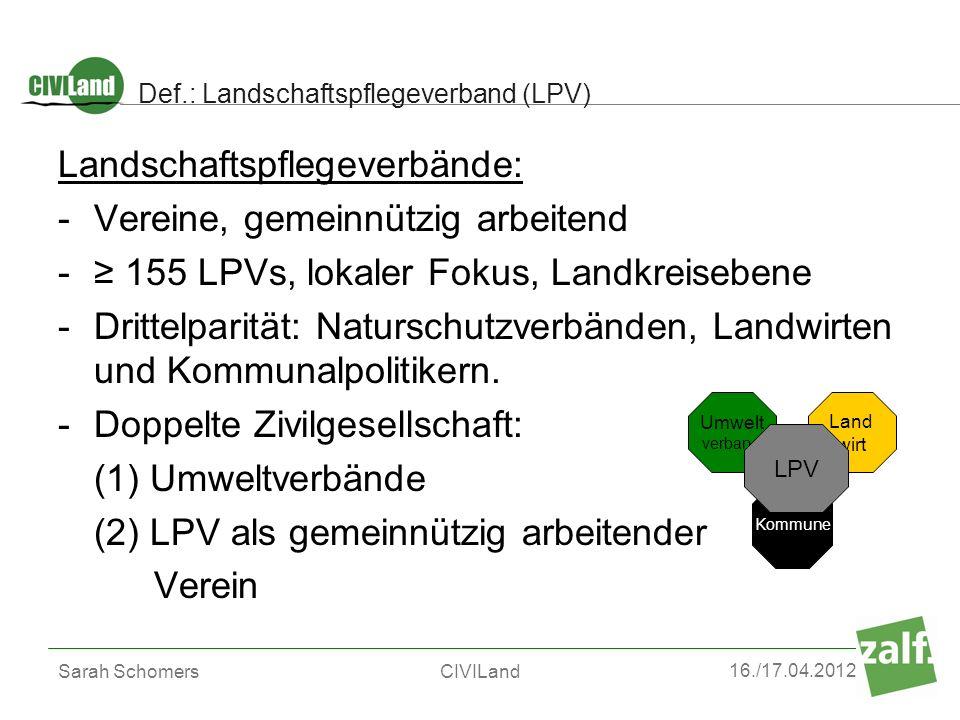 Def.: Landschaftspflegeverband (LPV)