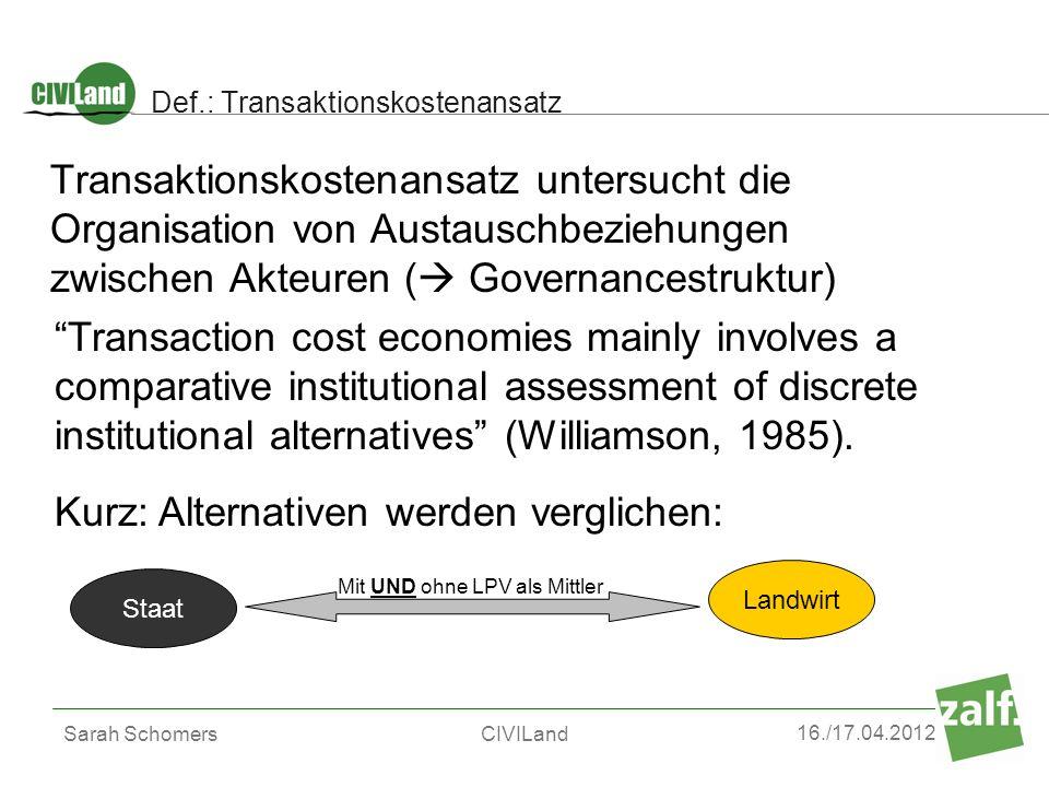 Def.: Transaktionskostenansatz