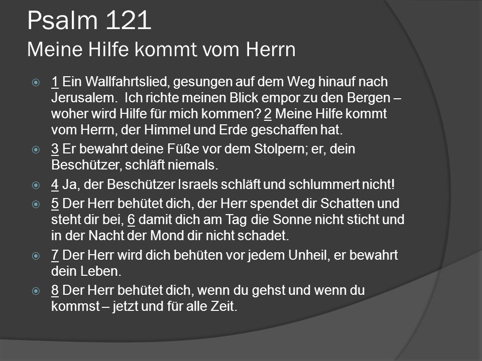 Psalm 121 Meine Hilfe kommt vom Herrn