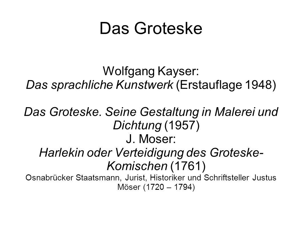 Das Groteske Wolfgang Kayser: