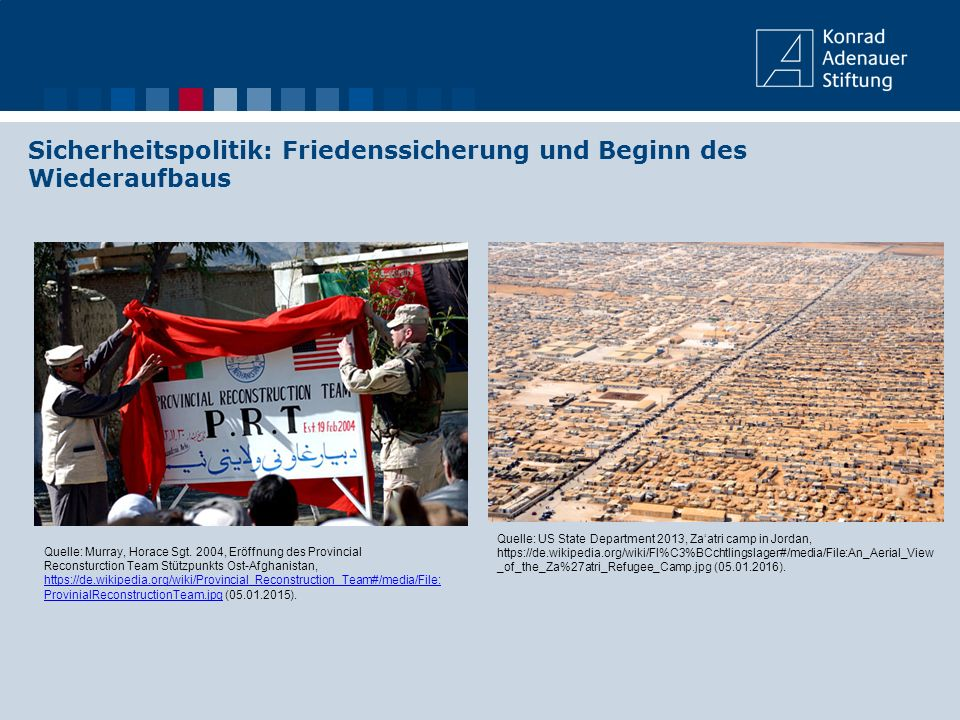 Sicherheitspolitik: Friedenssicherung und Beginn des Wiederaufbaus