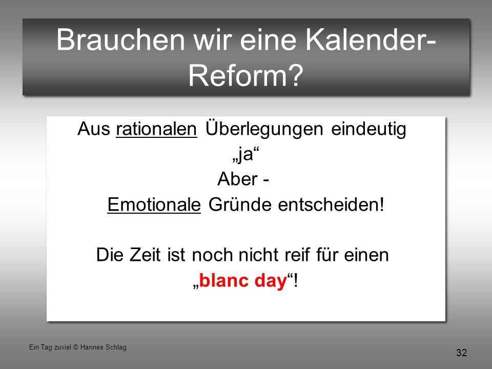 Brauchen wir eine Kalender-Reform