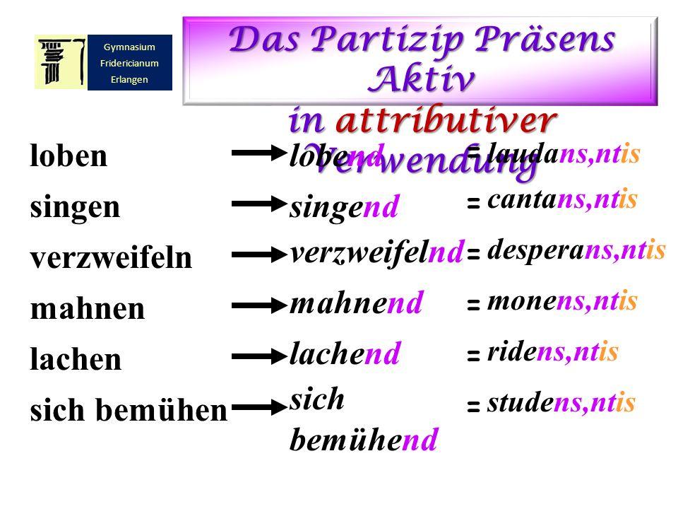 Das Partizip Präsens Aktiv in attributiver Verwendung