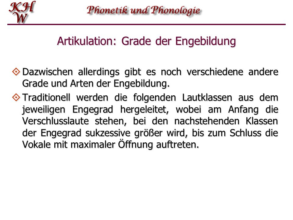 Artikulation: Grade der Engebildung