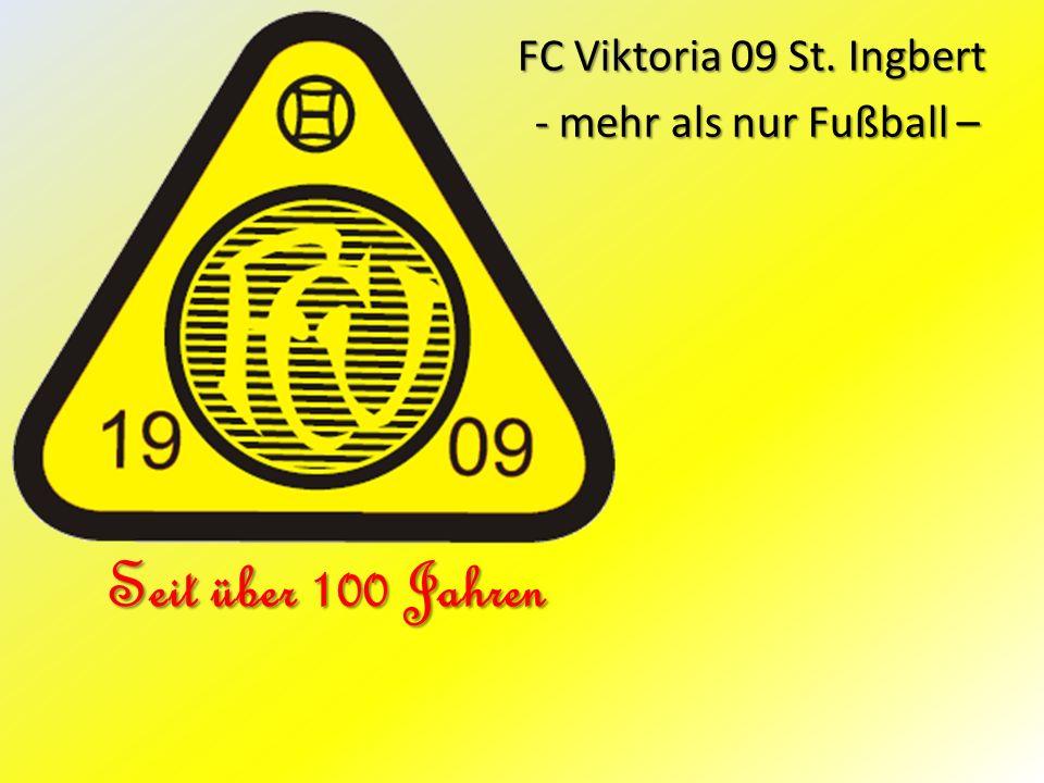FC Viktoria 09 St. Ingbert - mehr als nur Fußball –