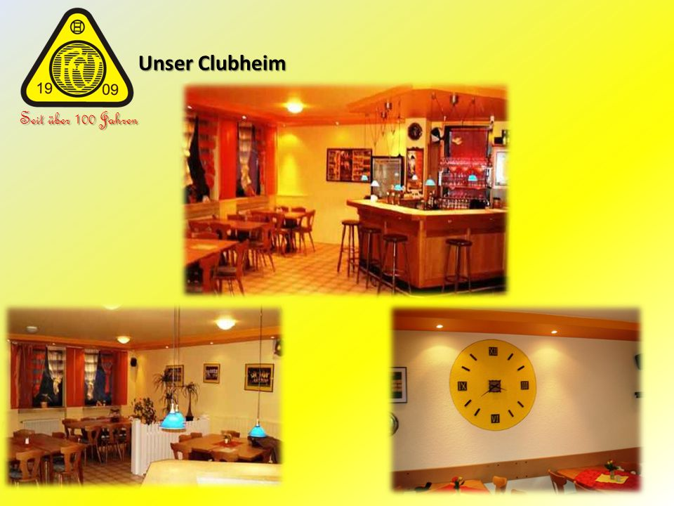 Unser Clubheim Seit über 100 Jahren