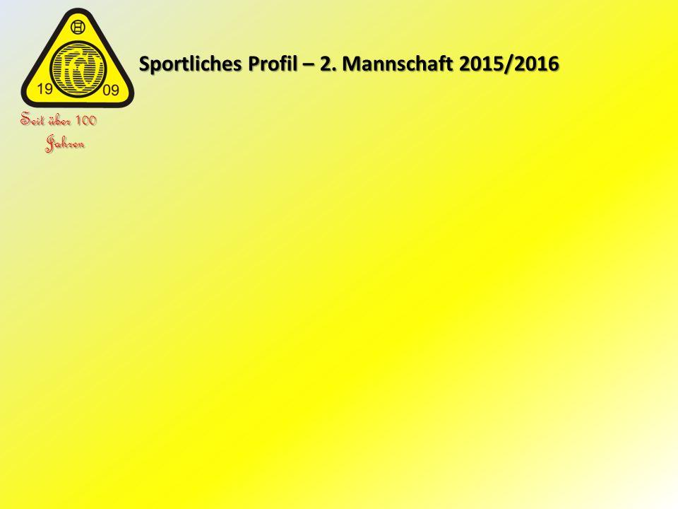 Sportliches Profil – 2. Mannschaft 2015/2016