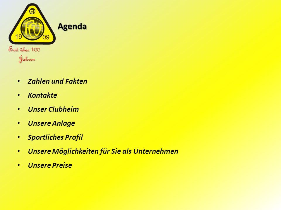 Agenda Seit über 100 Jahren Zahlen und Fakten Kontakte Unser Clubheim