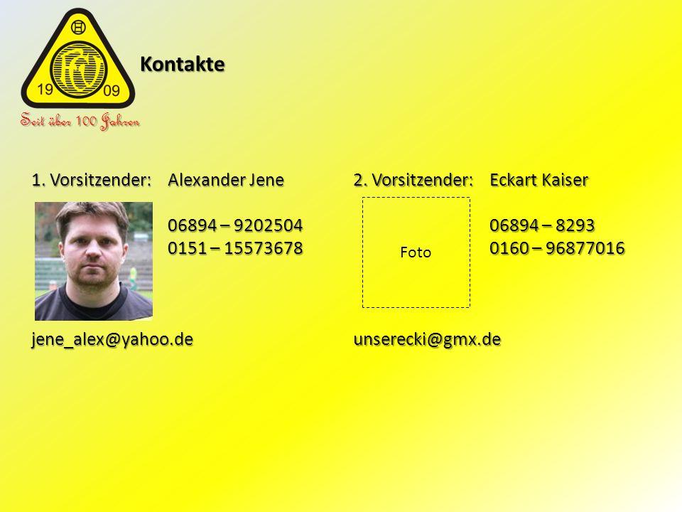 Kontakte Seit über 100 Jahren 1. Vorsitzender: Alexander Jene