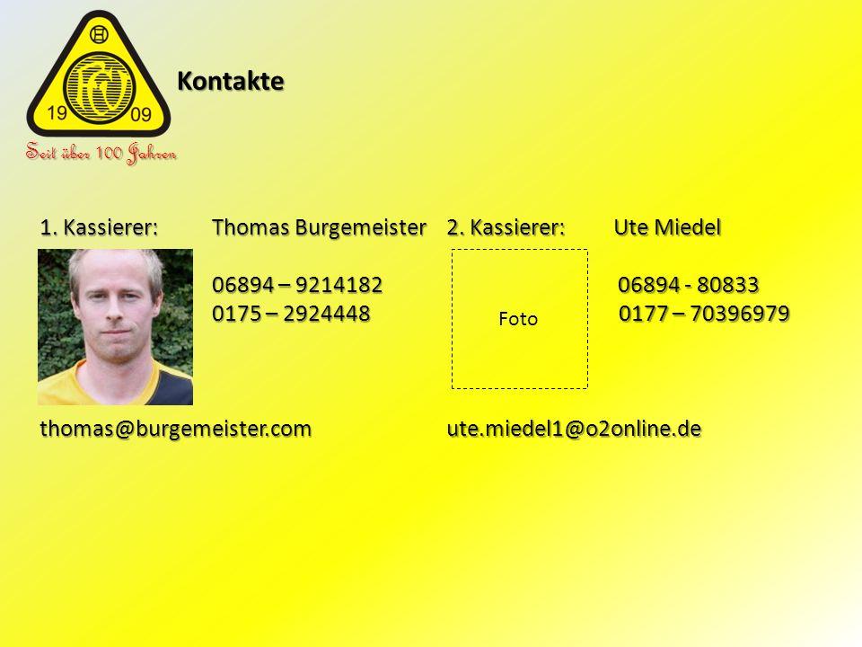 Kontakte Seit über 100 Jahren 1. Kassierer: Thomas Burgemeister