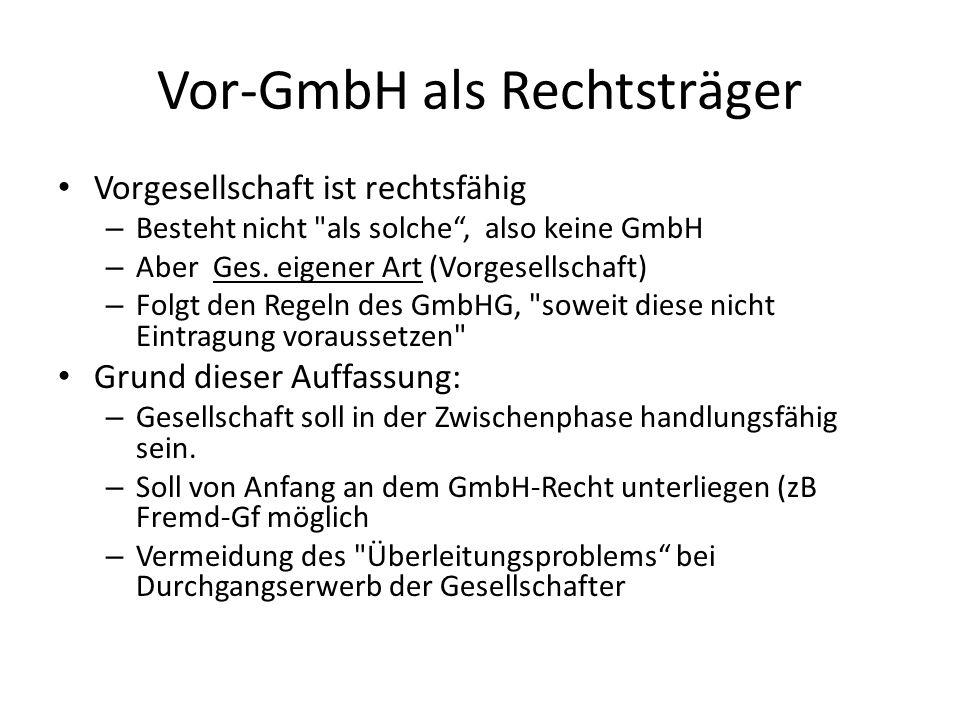 Vor-GmbH als Rechtsträger