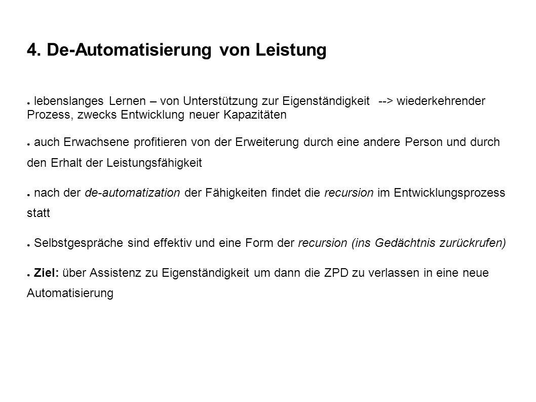 4. De-Automatisierung von Leistung