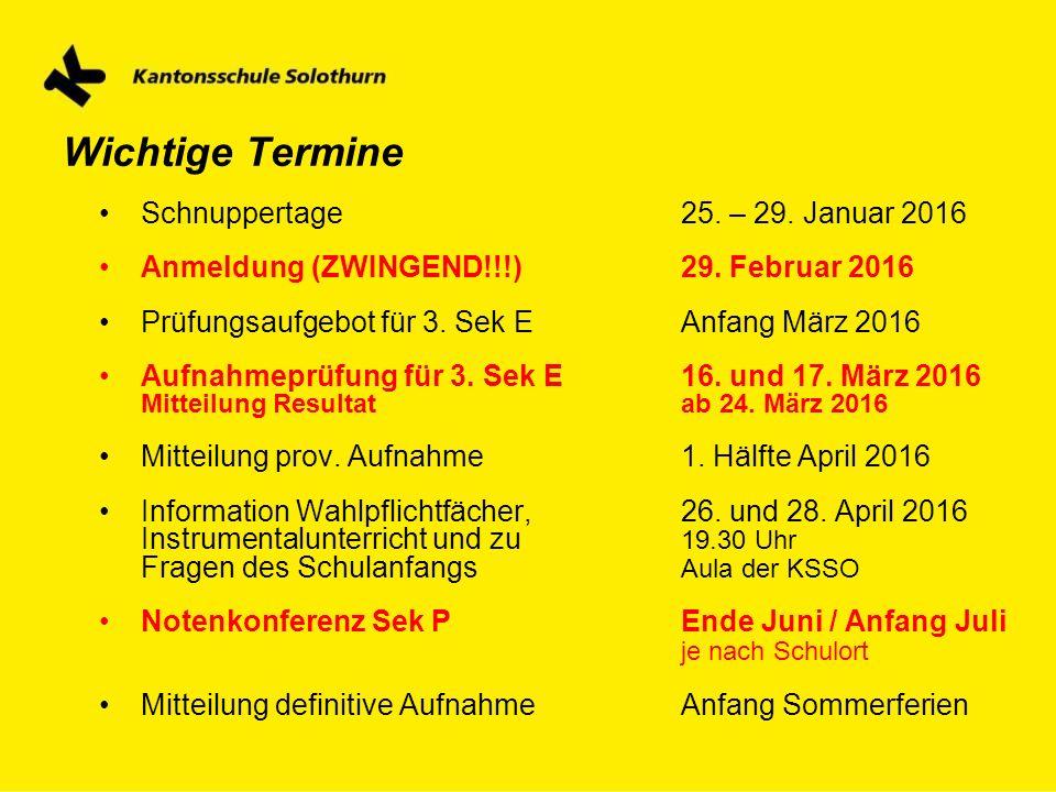 Wichtige Termine Schnuppertage 25. – 29. Januar 2016