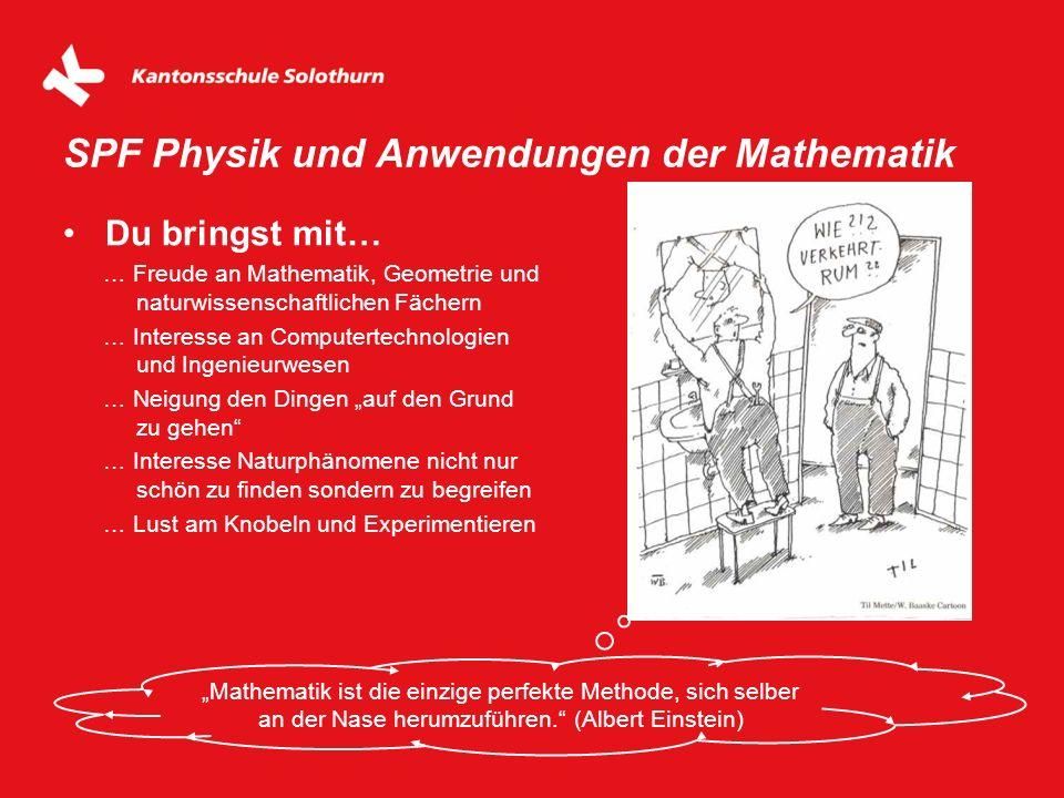SPF Physik und Anwendungen der Mathematik