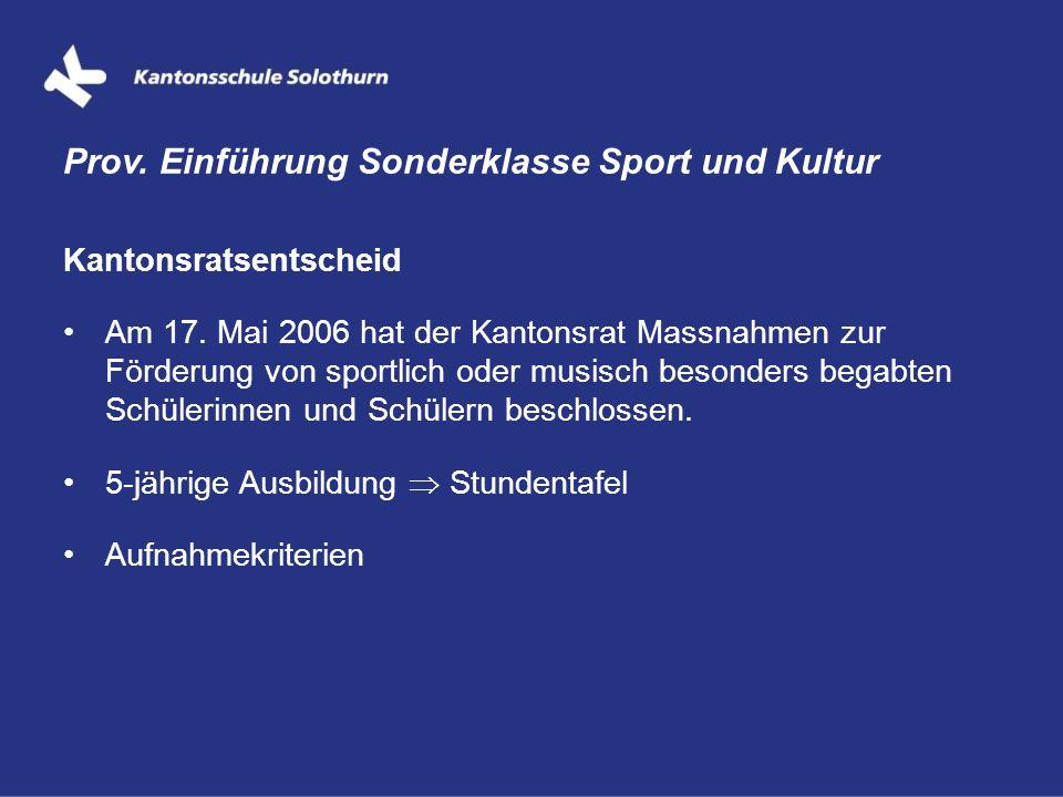 Prov. Einführung Sonderklasse Sport und Kultur