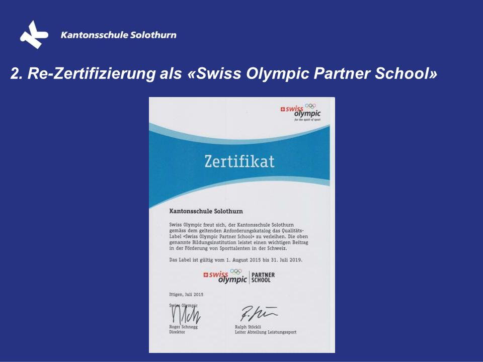 2. Re-Zertifizierung als «Swiss Olympic Partner School»