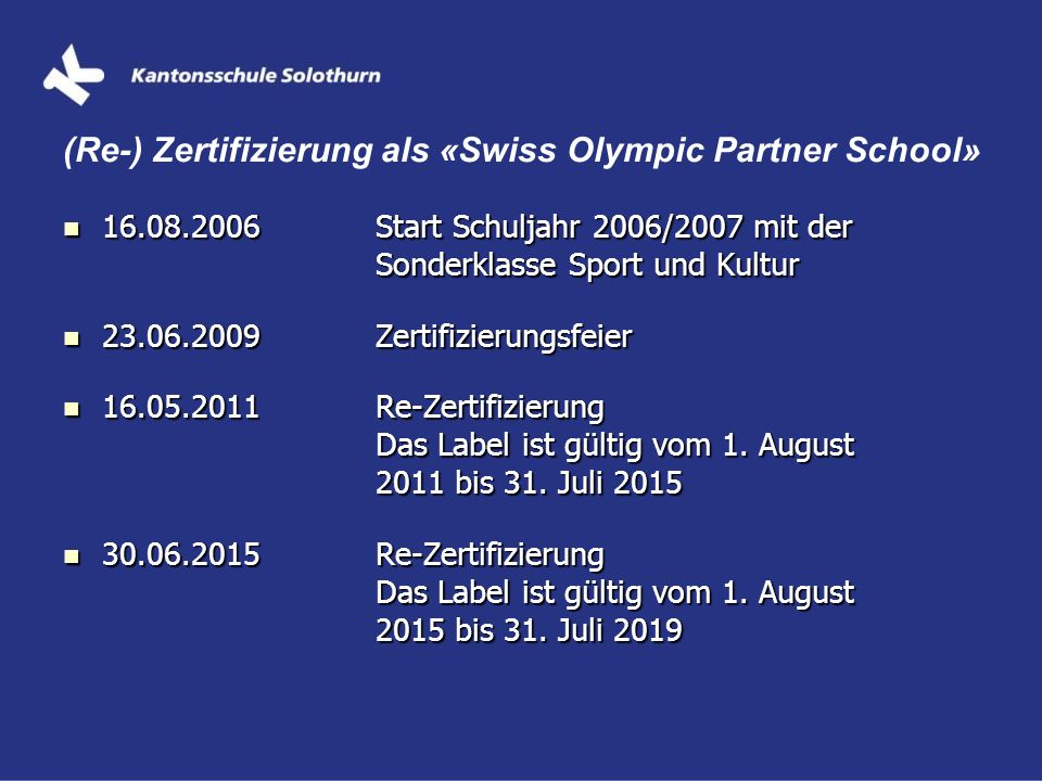 (Re-) Zertifizierung als «Swiss Olympic Partner School»