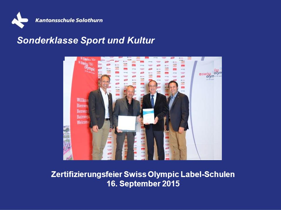 Zertifizierungsfeier Swiss Olympic Label-Schulen 16. September 2015