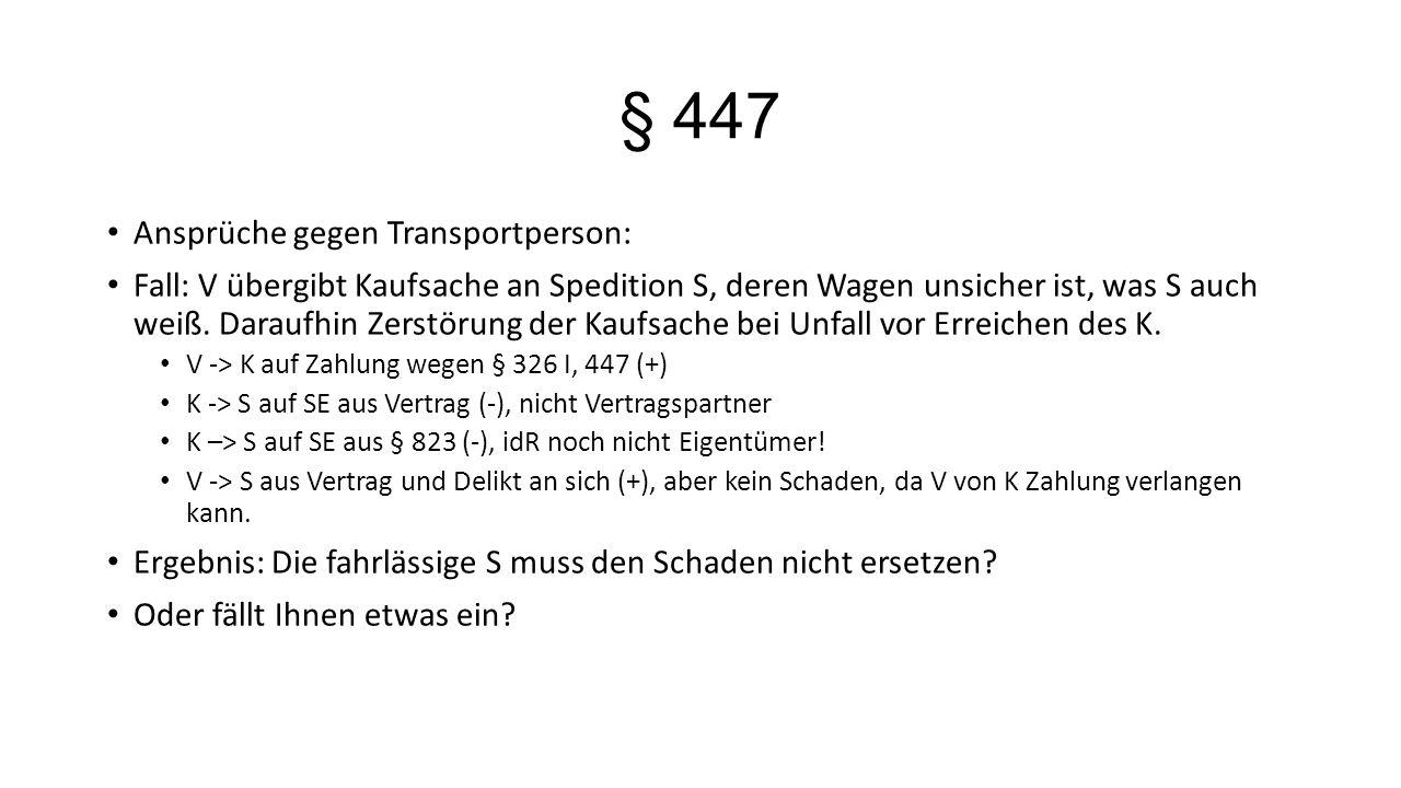 § 447 Ansprüche gegen Transportperson: