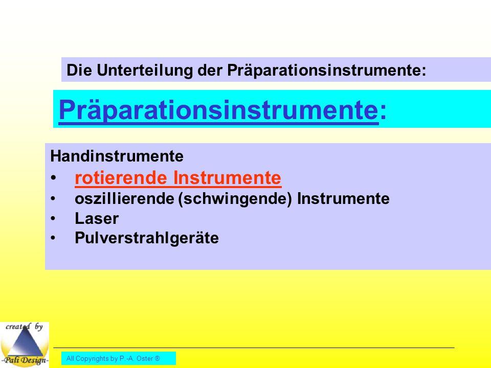 Präparationsinstrumente: