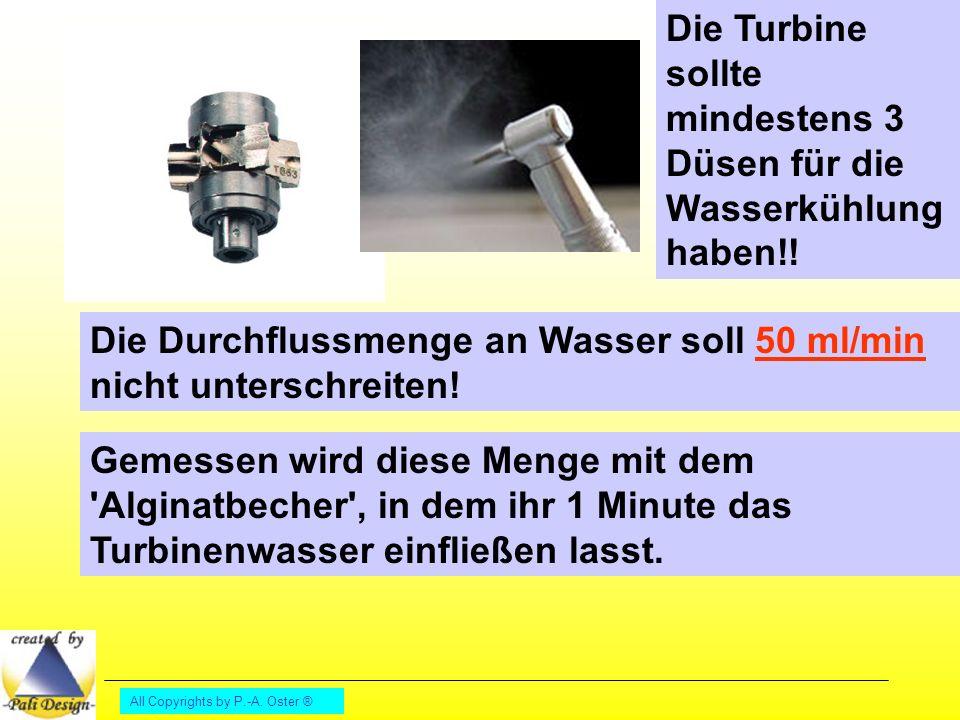 Die Turbine sollte mindestens 3 Düsen für die Wasserkühlung haben!!