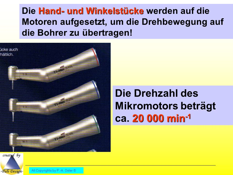 Die Drehzahl des Mikromotors beträgt ca. 20 000 min-1