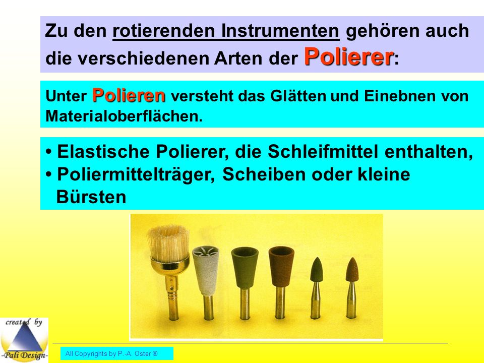 • Elastische Polierer, die Schleifmittel enthalten,