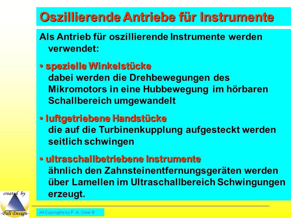 Oszillierende Antriebe für Instrumente