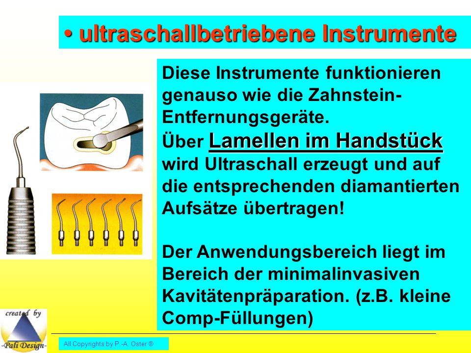 • ultraschallbetriebene Instrumente