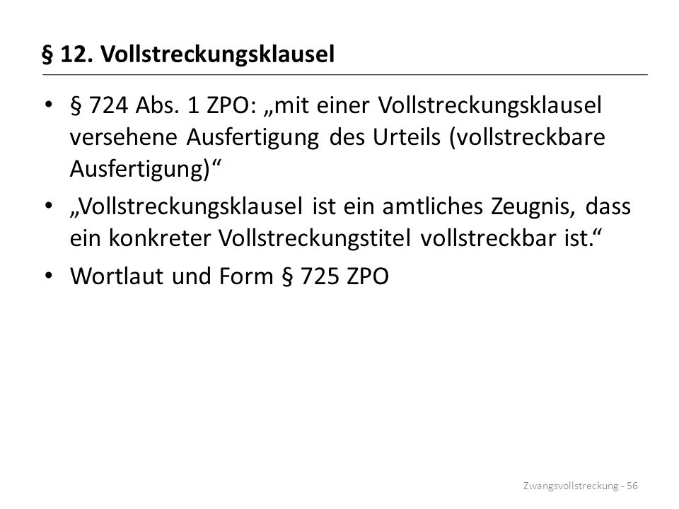 § 12. Vollstreckungsklausel