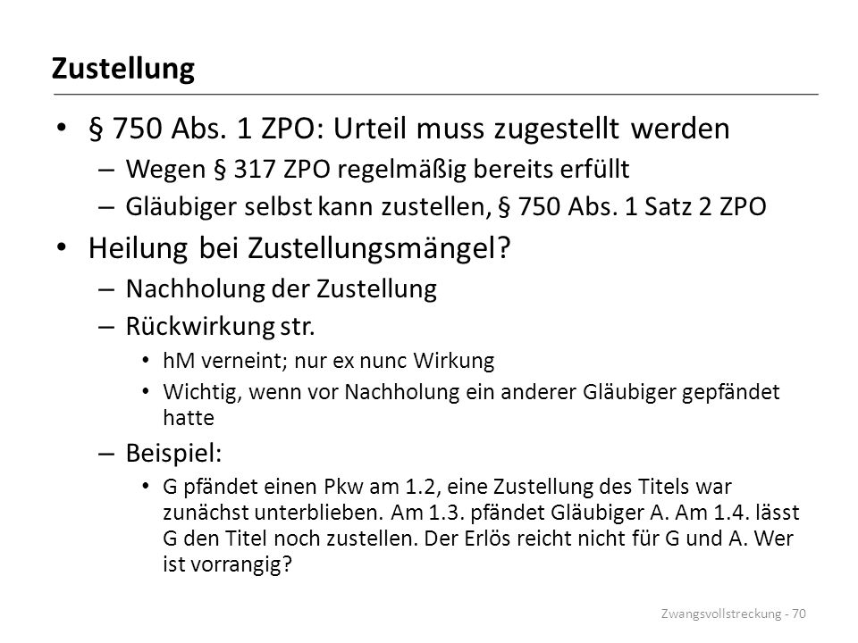 § 750 Abs. 1 ZPO: Urteil muss zugestellt werden