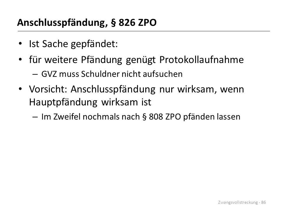 Anschlusspfändung, § 826 ZPO