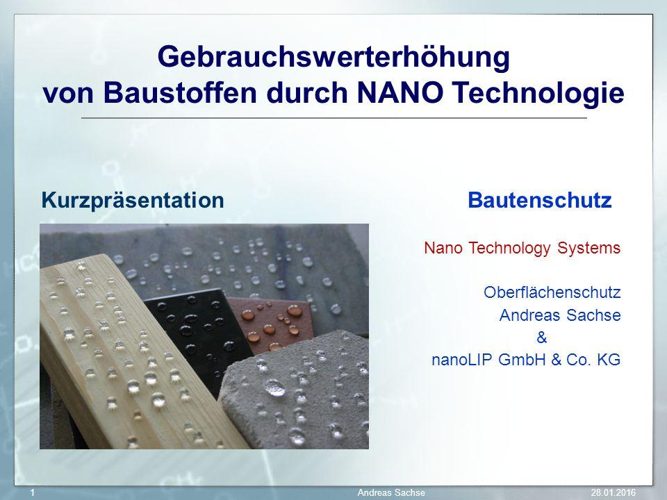 Gebrauchswerterhöhung von Baustoffen durch NANO Technologie