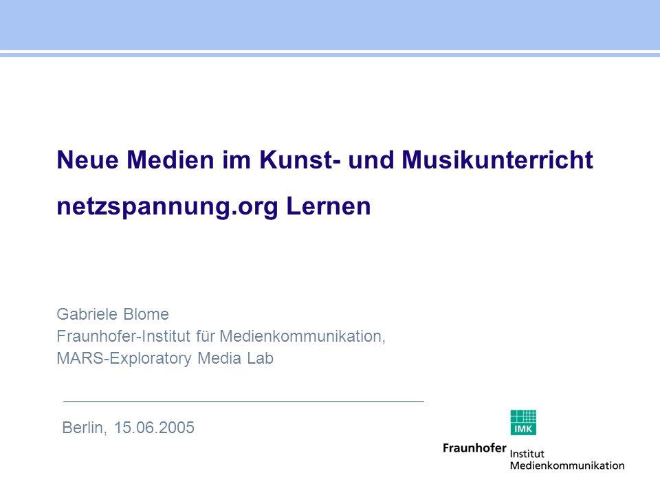 Neue Medien im Kunst- und Musikunterricht netzspannung.org Lernen