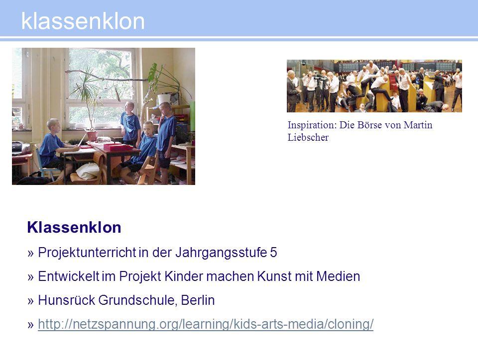klassenklon Klassenklon Projektunterricht in der Jahrgangsstufe 5