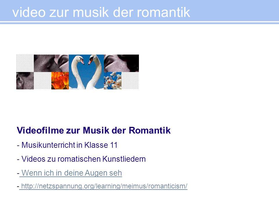 video zur musik der romantik