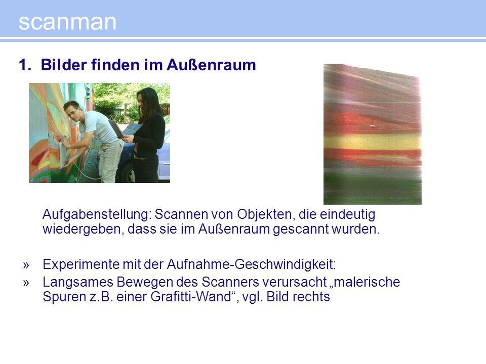 scanman 1. Bilder finden im Außenraum