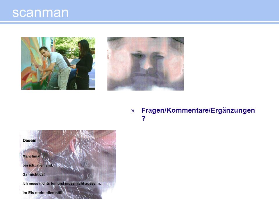 scanman Fragen/Kommentare/Ergänzungen