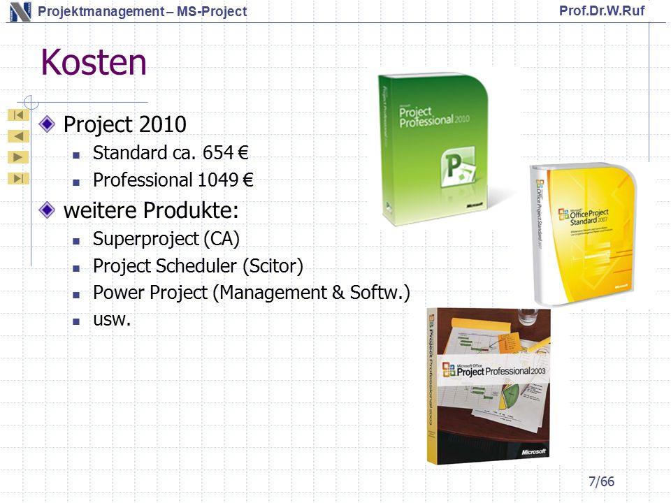 Kosten Project 2010 weitere Produkte: Standard ca. 654 €