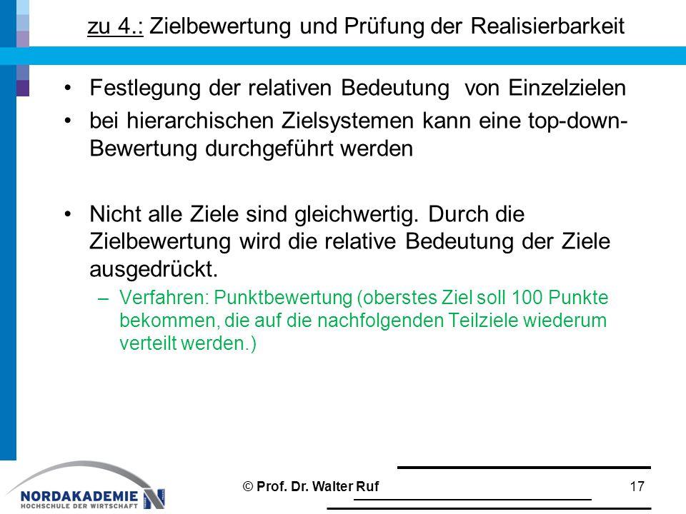 zu 4.: Zielbewertung und Prüfung der Realisierbarkeit