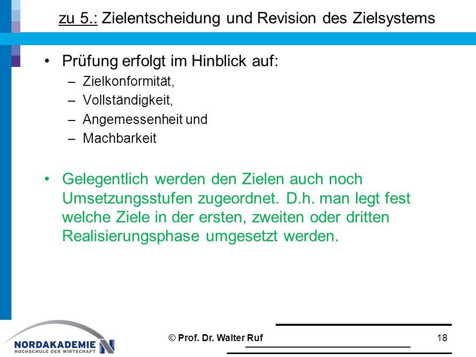 zu 5.: Zielentscheidung und Revision des Zielsystems