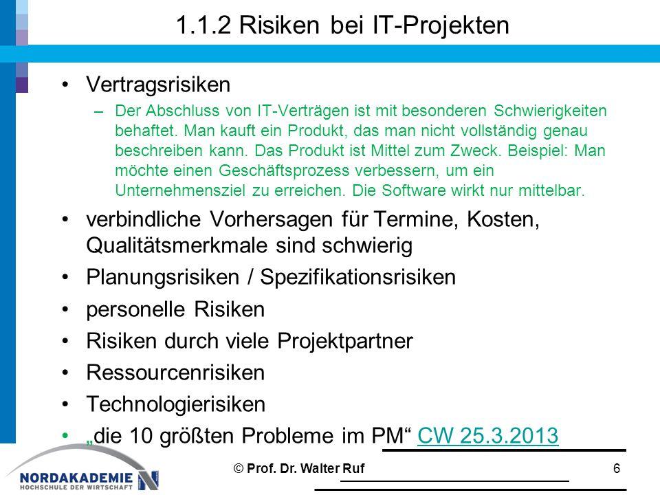 1.1.2 Risiken bei IT-Projekten